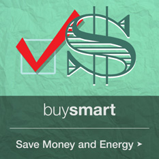Buy Smart: Save Money and Energy